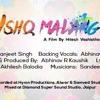 Ishq Malang- Abhinav R Kaushik feat. Manjeet Singh & Atul Agrawal