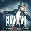 Chandni Raatein reprise by Ravi Chowdhury