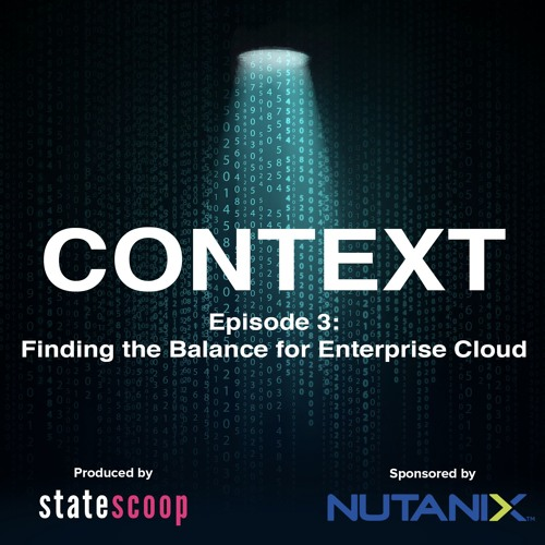 Context — Episode 3: Finding the Right Balance for Enterprise Cloud