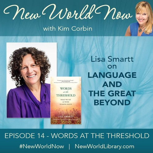 Episode 14: Words at the Threshold with Lisa Smartt