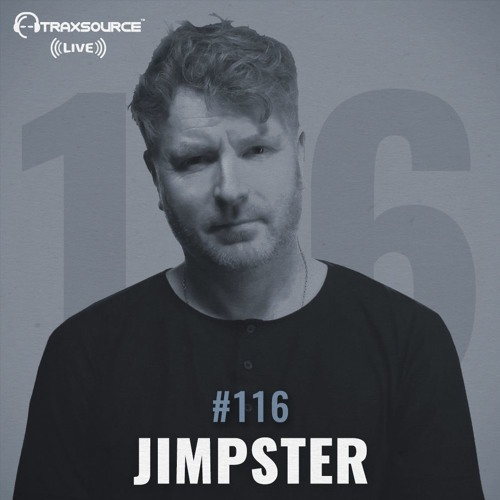 Traxsource LIVE! #116 with Jimpster