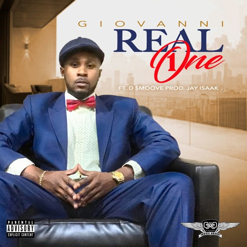 Real One Giovanni ft. D'Smoove Prod: Jay Izaak
