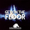 Get On the Floor (Free Download)