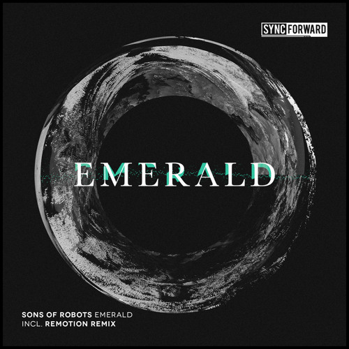 Sons Of Robots - Emerald (Original Mix)