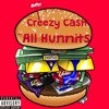 Creezy Cash - All Hunnits