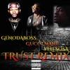 Trust Featuring Gucci Mane X Veli Sosa Mp3