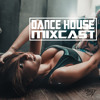DANCE HOUSE MIXCAST 034 - Best Club Ibiza House & Funky Remix's 2017