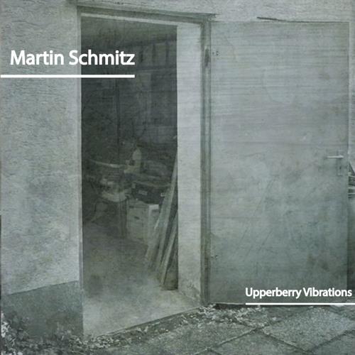 Upperberry Vibrations   Martin Schmitz