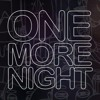 Lagu Original- Maroon 5 - One More Night - ARS Remix