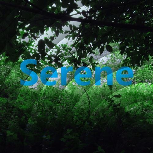 Serene