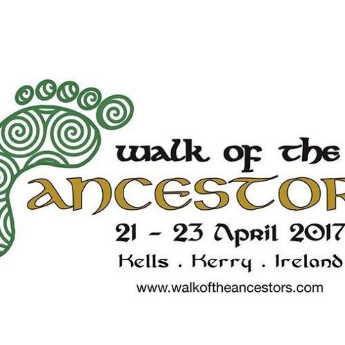 Scéal Na Seachtaine: Féile Walk Of The Ancestors 20-04-17
