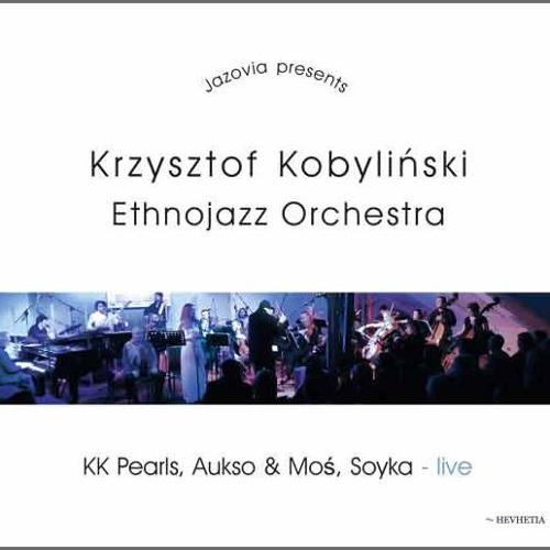 Krzysztof Kobyliński  Ethnojazz Orchestra