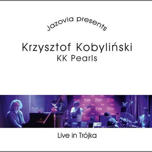 Krzysztof Kobyliński, KK Pearls live in Trójka