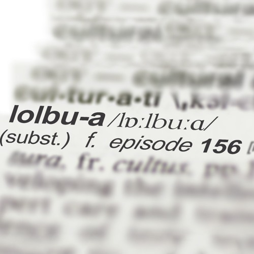 LOLbua 156 - Return of the Mats