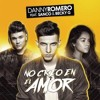 Danny Romero Ft Sanco & Becky G - No Creo En El Amor (Dj Salva Garcia 2017 Edit)