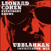 Leonard Cohen - Everybody Knows (UBBLAHKAN INFILTRATOR MIX) Free Download