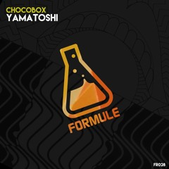 Chocobox - Yamatoshi (Preview) // FR028 [OUT NOW!]