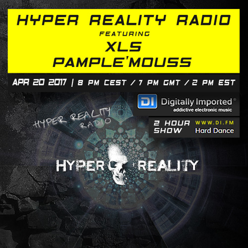 Hyper Reality Radio 057 – feat. XLS & Pample'mouss