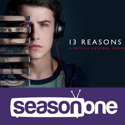 Season One 312: 13 Reasons Why