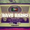 Rave Radio Episode 098 with Ryan Davis