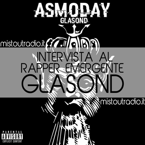 "Intervista Al Rapper Emergente ""Glasond"" - MistOut Radio"