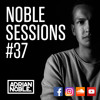 Moombahton Mix 2017 | Noble Sessions #37 by Adrian Noble