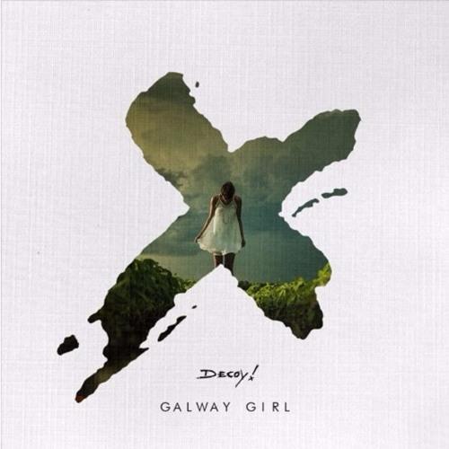 Ed Sheeran - Galway Girl (Decoy! Remix) [FREE DOWNLOAD]