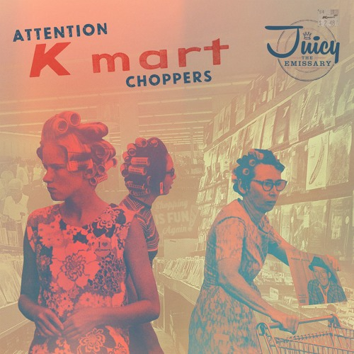 Juicy The Emissary - Attention Kmart Choppers (Side A) - LP/CS now available at fatbeats.com
