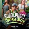 MC Rodolfinho - Chora Boy