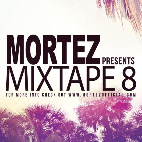 Dj Mortez Mixtape 8