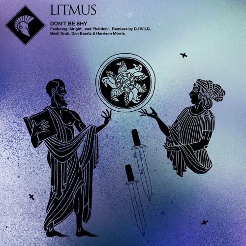 Litmus - Don't Be Shy (THR027)