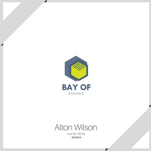 Alton Wilson - Live By Die By