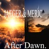 JAEGER & Meric - After Dawn Bass boosted HD