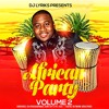 Download DJ Lyriks Presents African Party Volume 2 Mp3