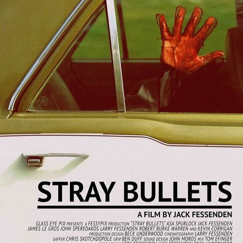STRAY BULLETS Filmmaker Jack Fessenden & Cinematographer Larry Fessenden