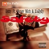 Dizzy-Safety Ft. Money Mitch & It's ZyZy