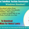 How To Download TubeMate YouTube Downloader On Nokia Lumia Windows Handset?