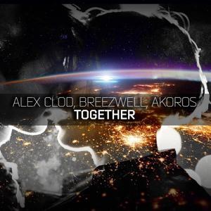 Alex Clod & Breezwell & Akoros–Together (Original Mix) להורדה