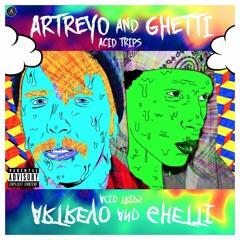 "Artreyo Ft Ghetti Acid Trips ""Theme Song"""