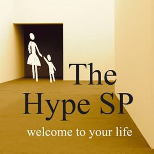 The Hype SP - Welcome To Your Life