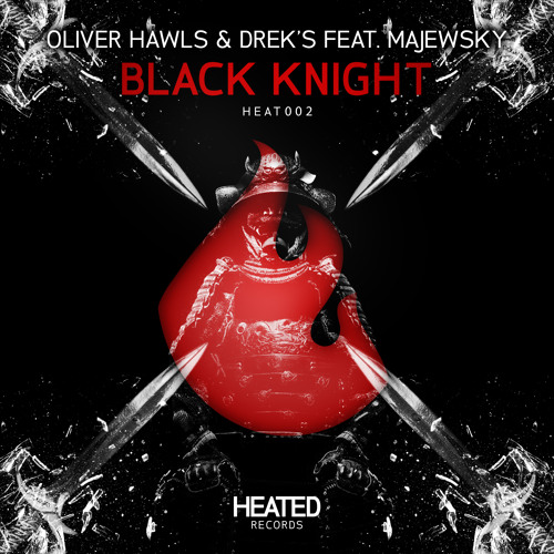 Oliver Hawls & Dreks Feat. Majewsky - Black Knight (Original Mix) скачать бесплатно и слушать онлайн