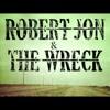 Robert Jon and the Wreck-