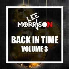 DJ Lee Morrison - Back In Time - Vol. 3