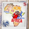 Home to Africa - PJ POWERS FT RADIO & WEASEL