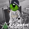 Clean Bandit - Rockabye ft. Sean Paul & Anne-Marie (SPACED OUT Remix) [DOWNLOAD 4 FULL]