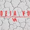 D E J A — V U