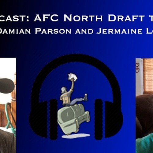 CRR Podcast - AFC North Draft Thoughts Mixdown
