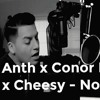Anth x Conor Maynard x Cheesy - No Frauds