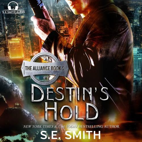 Destin's Hold: The Alliance Book 5 Sample