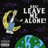 Leave Me Alone! (NOW ON APPLE MUSIC) prod. kidkeva